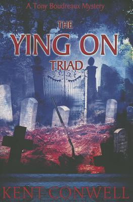 Ying on Triad, The  by  Kent Conwell
