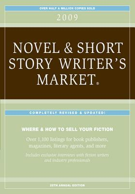 2009 Novel & Short Story Writers Market - Articles  by  Editors of Writers Digest Books