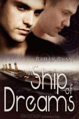 Ship of Dreams  by  Reilly Ryan