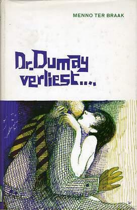 Dr. Dumay verliest...  by  Menno ter Braak
