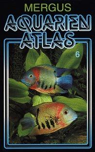 Mergus Aquarien Atlas: Vol. 6  (Baensch Aquarium Atlas #6)  by  Hans A. Baensch