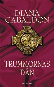 Trummornas dån (Outlander, #4) Diana Gabaldon