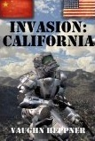 Invasion: California (Invasion America, #2) Vaughn Heppner