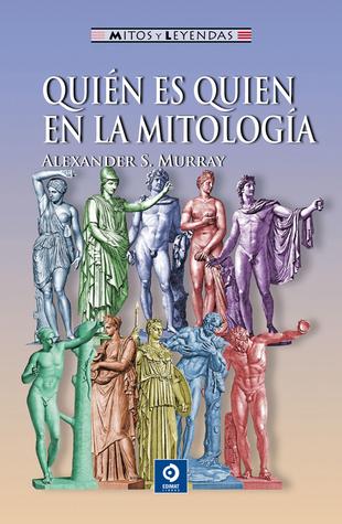 Quién es quien en la mitología Alexander Stuart Murray