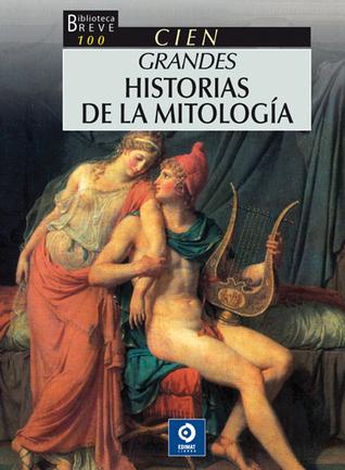 Cien grandes historias de la mitología  by  Andreas Koppen