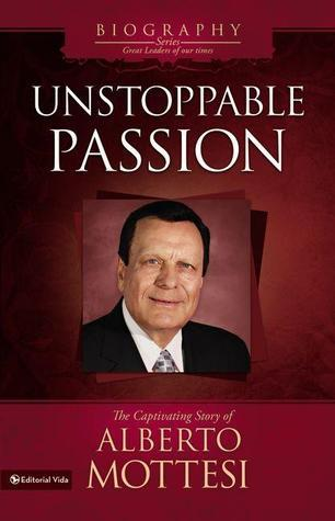 Unstoppable Passion: The Captivating Story of Alberto Mottesi Anonymous