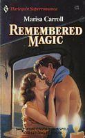 Remembered Magic Marisa Carroll