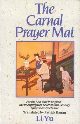 The Carnal Prayer Mat Li Yu