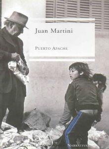Puerto Apache / Port Apache Juan Carlos Martini