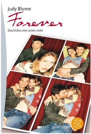 Forever. Geschichte einer ersten Liebe Judy Blume