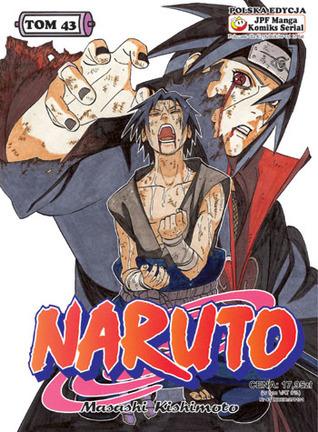 Naruto, tom 43: Ten, który zna prawdę (Naruto, #43) Masashi Kishimoto
