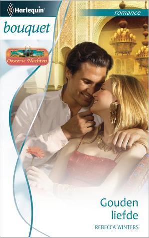 Gouden liefde  by  Rebecca Winters