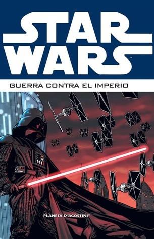 Star Wars: Guerra contra el Imperio Volumen 1 Scott Allie