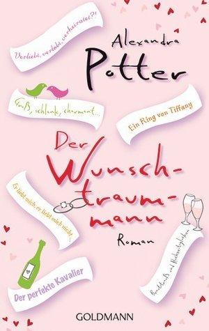 Der Wunschtraummann Alexandra Potter