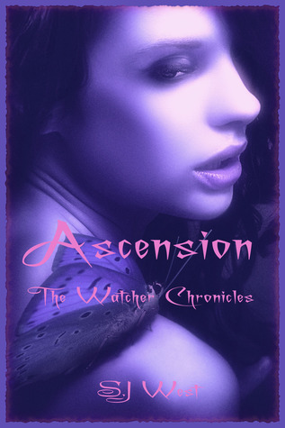 Ascension (The Watcher Chronicles, #4) S.J. West