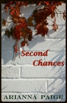 Second Chances  by  Arianna Paige