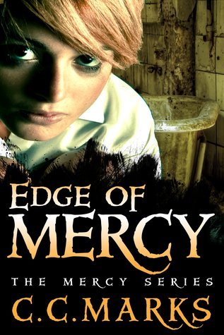 Edge of Mercy (Mercy, #1)  by  C.C. Marks