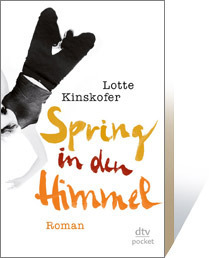 Spring in den Himmel  by  Lotte Kinskofer