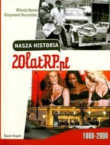 Nasza historia: 20 lat RP.pl  by  Witold Bereś