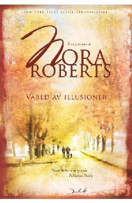 Värld av illusioner (Cordinas Royal Family, #4)  by  Nora Roberts