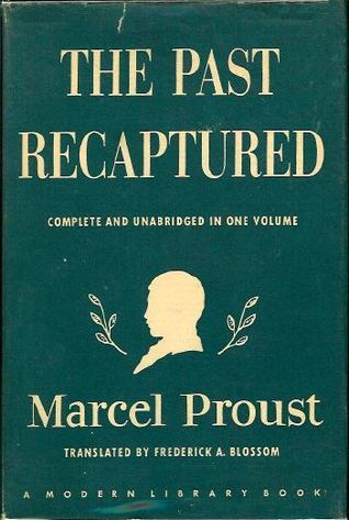 The Past Recaptured  by  Marcel Proust