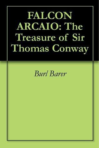 TheTreasure of Sir Thomas Conway  by  Burl Barer