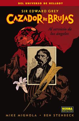 Sir Edward Grey, Cazador de Brujas, 1: Al Servicio de los Ángeles  by  Mike Mignola