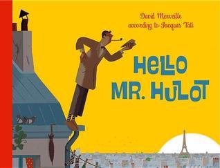 Le Jacquot De Monsieur Hulot  by  David Merveille