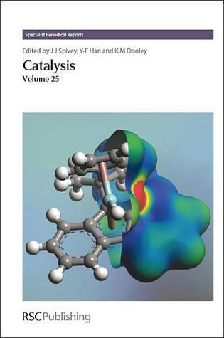 Catalysis: Volume 25 Royal Society of Chemistry