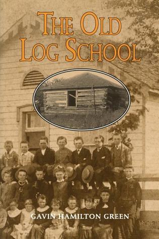 Old Log School Gavin Hamilton Green