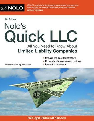 Nolos Quick LLC: All You Need to Know About Limited Liability Companies  by  Anthony A. Mancuso