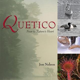 Quetico: Near to Natures Heart Jon Nelson