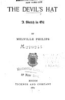 The Devils Hat: A Sketch in Oil Melville Philips