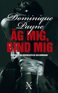 Äg mig bind mig Dominique Payne