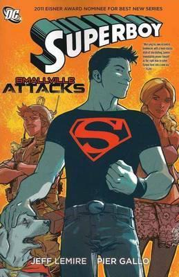 Superboy: Smallville Attacks  by  Jeff Lemire