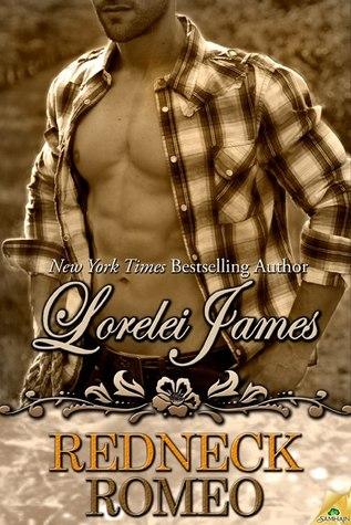 Redneck Romeo (Rough Riders, #15)  by  Lorelei James