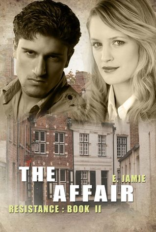 The Affair (Resistance Book Two)  by  E. Jamie