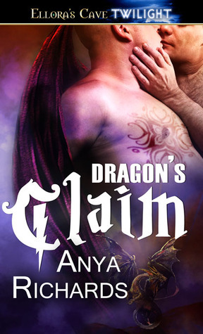 Dragons Claim (Unveiled Seductions, #3)  by  Anya Richards