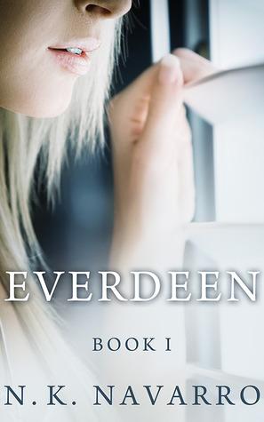 Everdeen (Book 1)  by  N.K. Navarro