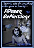 Fifteen Reflections  by  M.K. Kayem