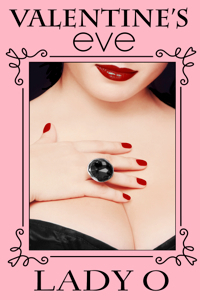 Valentines Eve (Eve #3) Olivia Rigal