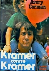 Kramer Contre Kramer  by  Avery Corman