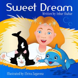 Bedtime Stories: Sweet Dream  by  Inbar Shahar