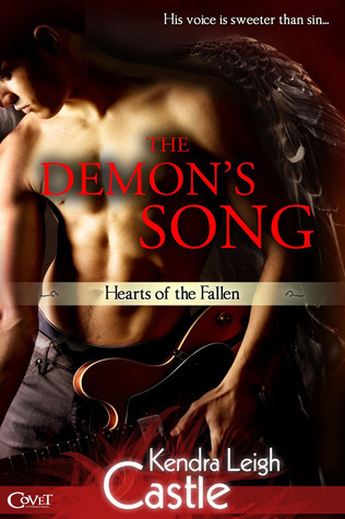 The Demons Song (Hearts of the Fallen, #1)  by  Kendra Leigh Castle