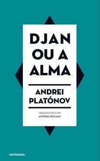 Djan ou a Alma  by  Andrei Platonov