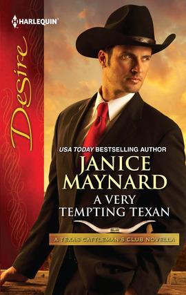 A Very Tempting Texan (Texas Cattleman's Club: A Missing Mogul, #1) Janice Maynard