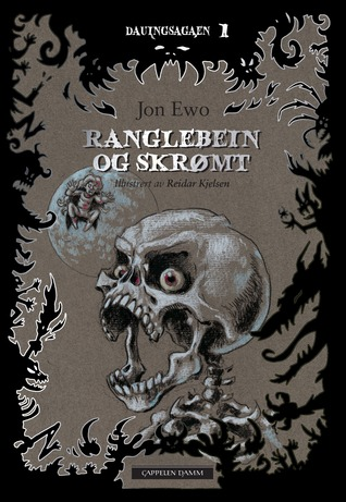 Ranglebein og skrømt  by  Jon Ewo