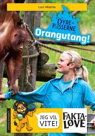 Dyrepasserne: Orangutang!  by  Lars Mæhle