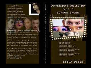 Confessions Collection Vol. 1  by  Leila DeSint
