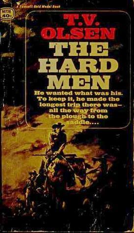 The Hard Men T.V. Olsen